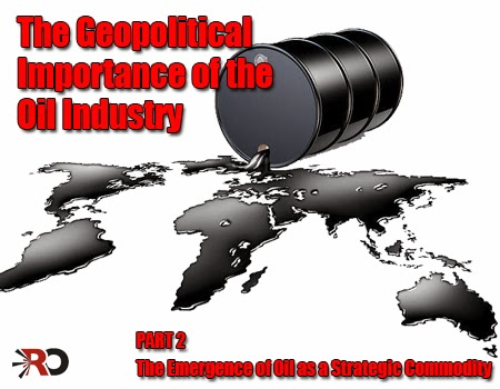 The Emergence of Oil as a Strategic Commodity